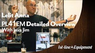 Detailed Overview: Lelit Anna PL41EM Espresso Machine