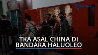 Video Kedatangan Puluhan TKA China di Bandara Haluoleo Kendari