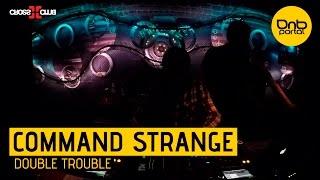 Command Strange - Double Trouble [DnBPortal.com]