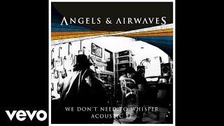 Angels & Airwaves - The Adventure (Acoustic) (Audio Video)