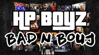 HP Boyz Hooligan Hefs – Bad N Bouj (Remix)