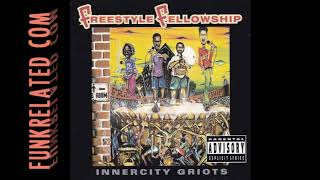 Freestyle Fellowship - Inner City Boundaries