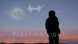 Amarante   Fleeting Light
