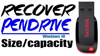 How to Recover Reduced Pendrive Storage Capacity | Restore Pendrive capacity to Normal | Windows 10
