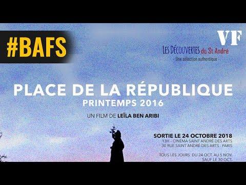 Place de la République, printemps 2016 - Bande Annonce VF – 2018
