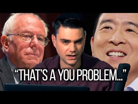 """Ben Shapiro """"That's a You Problem"""" vs Andrew Yang and Bernie Sanders Policies 