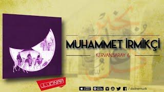 Muhammed İrmikçi - İnsan İnsan Derler Idi