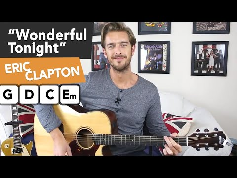 Eric Clapton - Wonderful Tonight Acoustic Guitar Lesson Tutorial - Easy Chords + Full Arrangement