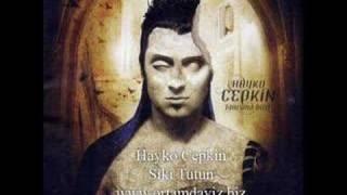 Hayko Cepkin - Sıkı Tutun + İntro ( Süper Kalite )
