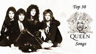 Top 30 Queen Songs