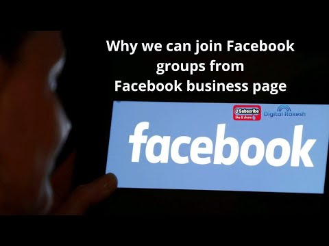 Why we can join Facebook groups from Facebook business page