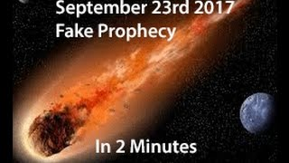 Sept. 23rd 2017 Fake Prophecy in 2 minutes