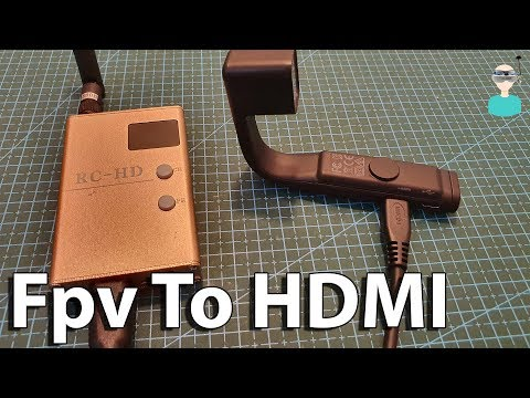 How To Turn Any HDMI Screen Into An FPV Screen