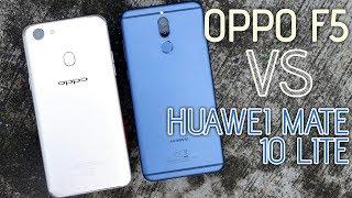 Oppo F5 VS Huawei Mate 10 Lite | أقوي مقارنة في فئة السعر