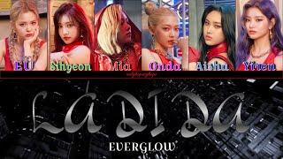 "EVERGLOW- 'LA DI DA' Lyrics {에버글로우 ""LA DI DA"" 가사}"