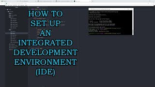 How to Set Up an Integrated Development Environment (IDE)