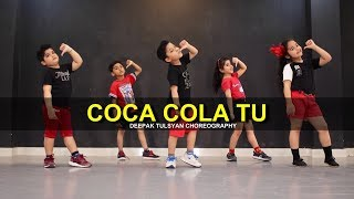 Coca Cola tu Dance | Cute Kids | Deepak Tulsyan   - YouTube