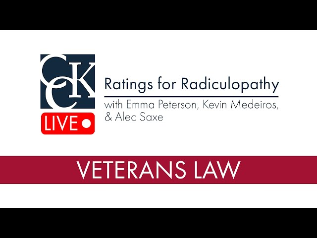 Radiculopathy VA Disability Rating: Cervical, Lumbar, Thoracic