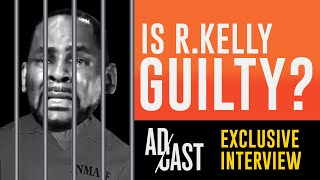 """""""Will R.Kelly be found guilty?"""" Ad Cast Discussion with Attorney David Aylor"""