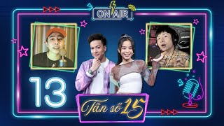 Tần Số 15  Tập 13:Osad gọi, Ricky Star trả lời bản rap cực chất, Hồ Việt Trung live hay như nuốt đĩa