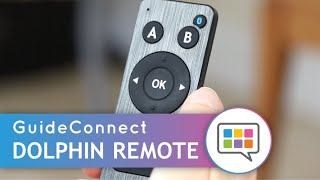 How to use GuideConnect - With the Dolphin Remote