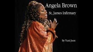 Angela Brown-St, James Infirmary
