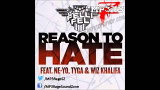 [HQ Lyrics] DJ Felli Fel - Reason To Hate (Clean) (Ft. Ne-Yo, Tyga & Wiz Khalifa)
