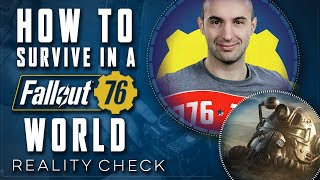 How to Survive a real life Fallout 76 World - Reality Check