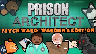 Prison Architect: Psych Ward: Warden's Edition Youtube Video