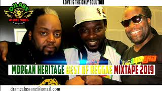 Morgan Heritage Best Of Reggae Mixtape 2019 By DJLass Angel Vibes (March 2019)