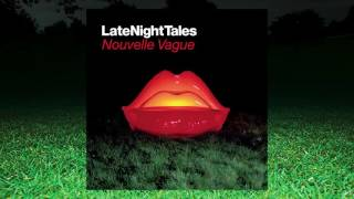 Cibelle - Phoenix (Late Night Tales: Nouvelle Vague)