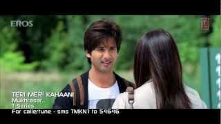 Mukhtasar Mulaqaat Hai Official Song - Teri Meri Kahaani