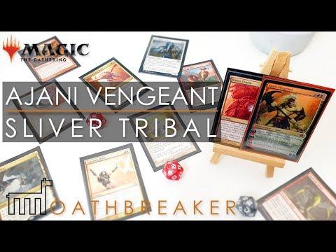 OATHBREAKER | Ajani Vengeant Loves Slivers! | TRIBAL MTG DECK TECH