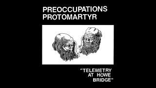 Protomartyr   Forbidden (Official Audio)