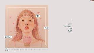 Crush on you 🌸 Xin. | Lyric Video