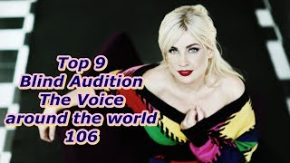 Top 9 Blind Audition (The Voice around the world 106)