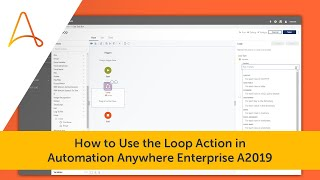 Watch a short video on using loops within an Automation Anywhere bot