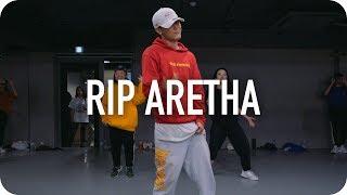 RIP Aretha   Dreezy  Austin Pak Choreography
