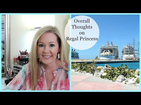 Cruise Review/Recap of Regal Princess