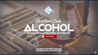 """Alcohol"" - Reggaeton Instrumental #29 | Alexio ""La bestia"" Style | Prod. by ShotRecord"