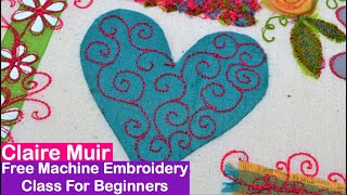 Thread and Texture- Free-machine Embroidery for Beginners