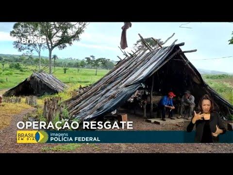 '.Operação Resgate já libertou 110 pessoas mantidas em situação análoga à escravidão.'