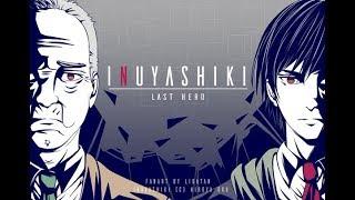 Inuyashiki AMV Hero Of Our Time