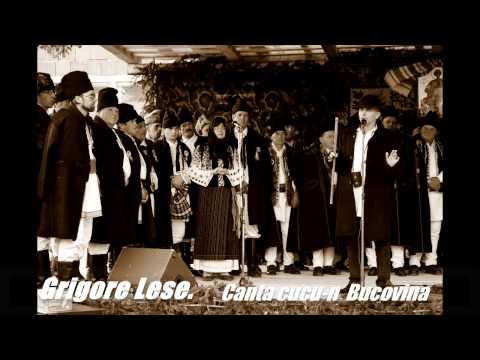 Grigore Lese.  Cântă cucu-n Bucovina! Imnul Românilor din întreaga lume!