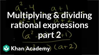 Multiplying and Dividing Rational Expressions 2