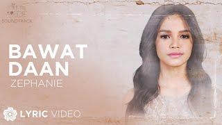 "Bawat Daan - Zephanie (Lyrics) | ""The Killer Bride"" OST"