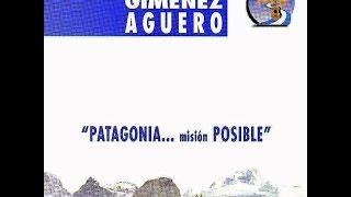 Patagonia misión posible  Hugo Giménez Agüero 1997