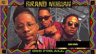 Brand Nubian - Slow Down