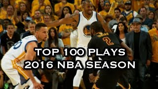 Top 100 Plays: 2016 NBA Season