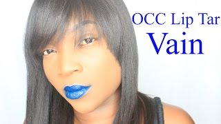 OCC Lip Tar: VAIN On Dark Skin #thepaintedlipsproject
